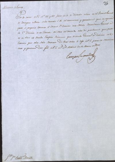 Oficio de Camposagrado a Morillo en el que le comunica haber recibido los oficios 168 y 169, en el que le habla del Coronel don Sebastián de la Calzada. Comandante General de la 5.° División, y de las proclamas publicadas por el rebelde Joaquín Ricaurte. Madrid, 30 de marzo de 1816.
