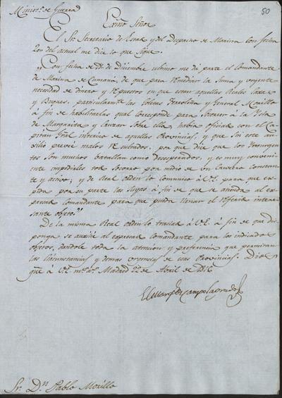 El Ministro ele la Guerra comunica a Morillo lo resuelto sobre la petición del Comandante de Marina de Cumaná, acerca de habilitar unas embarcaciones para socorrer a la isla Margarita. Madrid, 22 de abril de 1816.