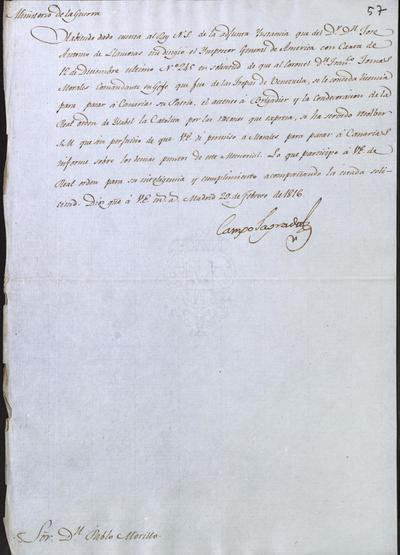 El Ministro, Camposagrado, pregunta a Morillo sobre la situación del Coronel don Franciasco Tomás Morales y su deseo de pasar a Canarias. Madrid, 29 de febrero de 1816.