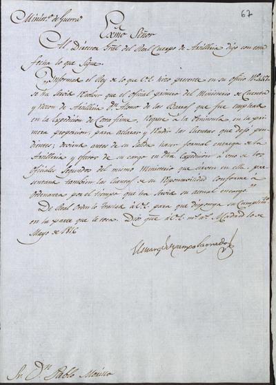 El Ministro de la Guerra, Camposagrado, comunica a Morillo que debe regresar a la península don Alonso de las Barras, oficial primero de cuenta y razón de Artillería, que marchó con la Expedición a Costafirme. Madrid, 10 de mayo de 1816.
