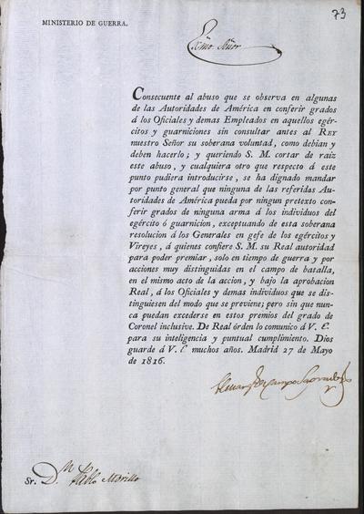 [El Ministro de Guerra, Camposagrado, comunica a Morillo lo resuelto sobre la concesión de grados en América sin haber consultado antes con S.M. Madrid, 27 de mayo de 1816].