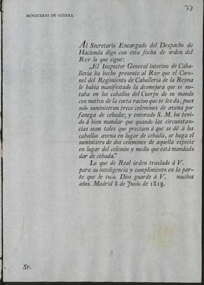 [Real Orden sobre la alimentación que deben tener los caballos del Regimiento de Caballería de la Reina. Madrid, 8 de junio de 1815].