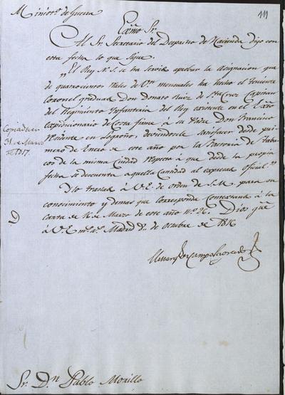 El Ministro, Camposagrado, comunica a Morillo la aprobación de S. M. relativa a la donación hecha por el Teniente Coronel Graduado don Donato Ruiz de Santa Cruz en su padre don Francisco, residente en Logroño. Madrid, 8 de octubre de 1816.