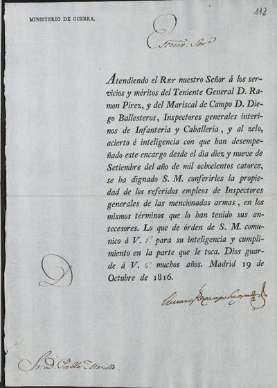 [El Ministro, Camposagrado, comunica a Morillo la concesión de los empleos de inspectores generales de Infantería y Caballería en don Ramón Pírez y don Diego Ballesteros]. Madrid, 19 de octubre de 1816.