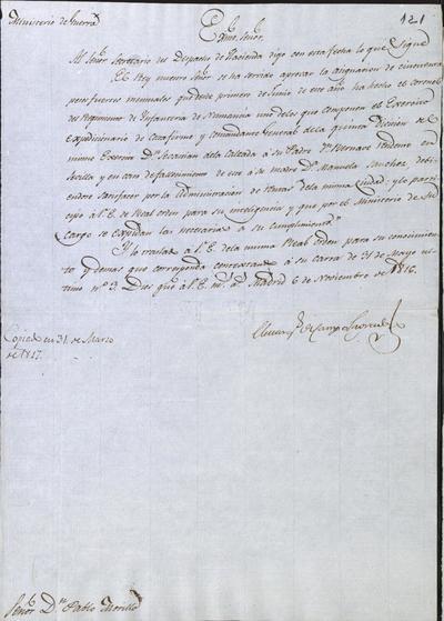El Ministro, Camposagrado, comunica a Morillo la aprobación de lo asignado por don Sebastián de la Calzada, Coronel del Regimiento de Infantería de Numancia, del Ejército Expedicionario de Costafirme, a su padre don Bernabé, residente en Sevilla. Madrid, 6 de noviembre de 1816.