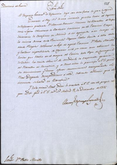 El Ministro Camposagrado, a Morillo, comunicándole lo resuelto acerca del Capitán de Infantería Graduado don Manuel Ramos, Teniente del Batallón de Infantería Ligera Voluntarios de Barbastro, existente en el Ejército Expedicionario de Costafirme. Madrid, 11 de diciembre de 1816.