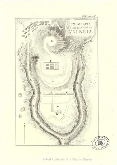 Icnografia de la antigua Ciudad de Valeria [Material cartográfico]