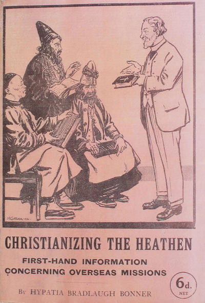 Christianizing the heathen: first-hand evidence concerning overseas missions reported upon