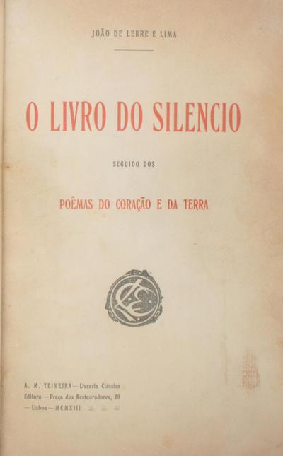 <O >livro do silêncio: seguido dos Poêmas do coração e da terra