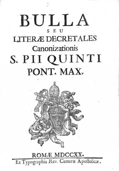Bulla seu literae decretales canonizationis S. Pii Quinti Pont. Max.