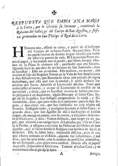 Respuesta que embia Ana Maria à la carta que le escriviò su hermano, remitiendo la relacion del hallazgo del cuerpo de San Agustin y fiestas prevenidas en San Phelipe el Real de la Corte
