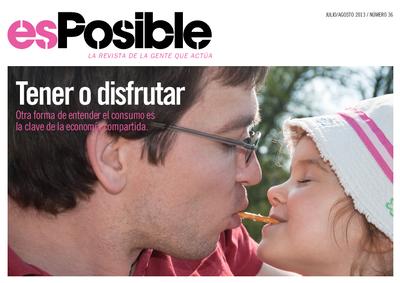 Es posible : la revista de la gente que actúa: Número 36 - julio-agosto 2013