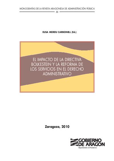 El impacto de la directiva Bolkestein y la reforma de los servicios en el derecho administrativo