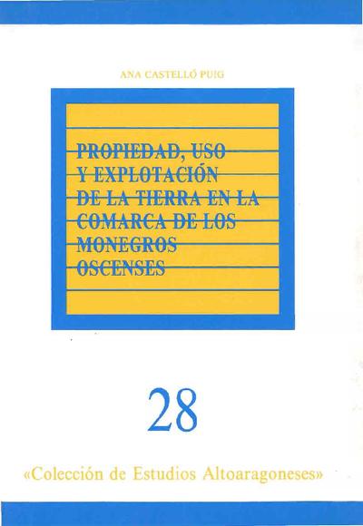 Propiedad, uso y explotación de la tierra en la comarca de los Monegros oscenses