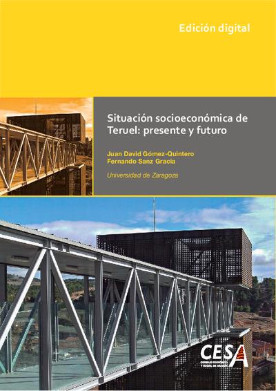 Situación socioeconómica de Teruel presente y futuro