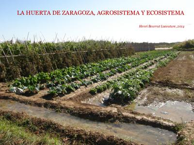 La huerta de Zaragoza, agrosistema y ecosistema