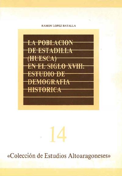 La población de Estadilla (Huesca) en el siglo XVIII : estudio de demografía histórica