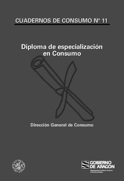 Diploma de especialización en consumo.