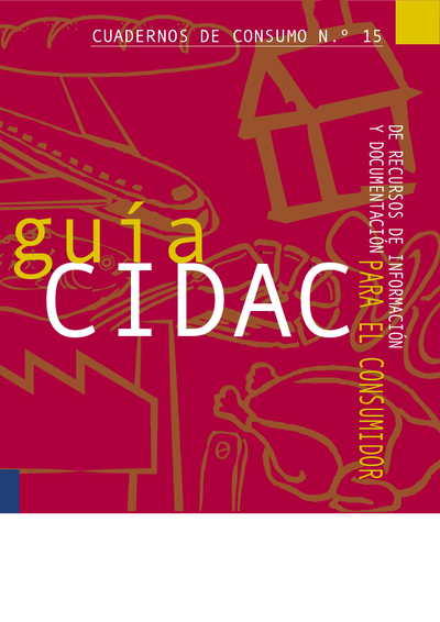 Guía CIDAC de recursos de información y documentación para el consumidor