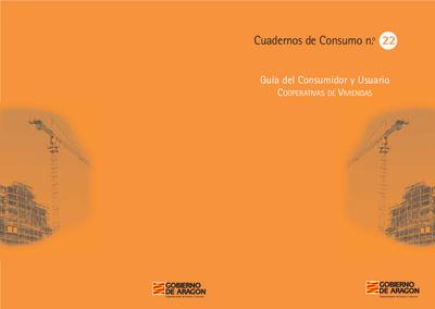 Cooperativas de viviendas : Guía del consumidor y usuario
