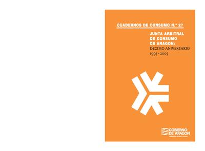 Junta Arbitral de Consumo de Aragón : décimo aniversario, 1995-2005.
