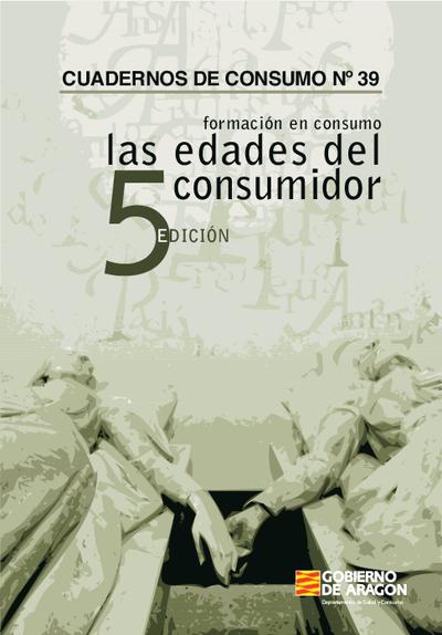 Formación en consumo : Las edades del consumidor : 5 edición.