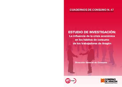 Estudio de Investigación : La influencia de la crisis económica en los hábitos de consumo de los trabajadores de Aragón