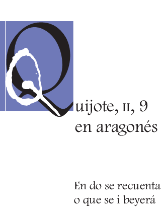 Quijote, II, 9 en aragonés en do se recuenta o que se i beyerá