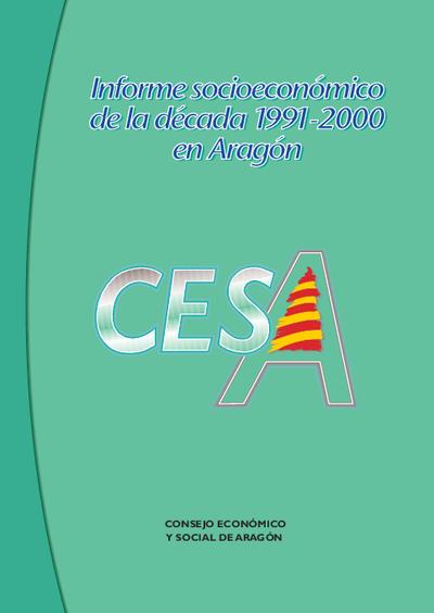 Informe socioeconómico de la década 1991-2000 en Aragón.