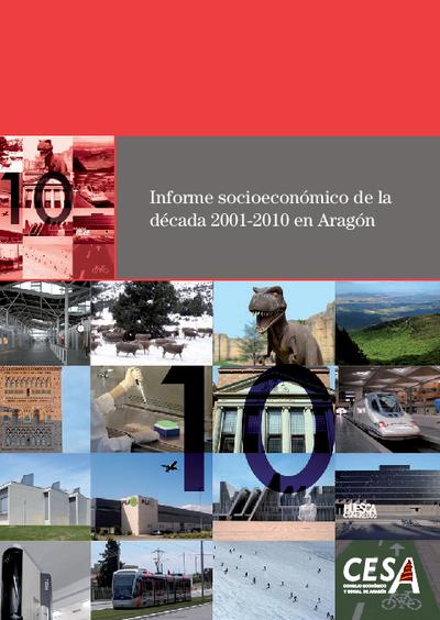 Informe socioeconómico de la década 2001-2010 en Aragón.