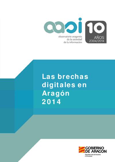 Las brechas digitales en Aragón 2014