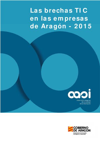 Las brechas TIC en las empresas de Aragón, 2015