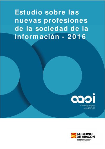 Estudio sobre las nuevas profesiones de la sociedad de la información, 2016