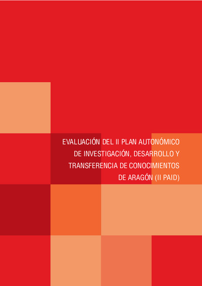 Evaluación del II Plan autonómico de investigación, desarrollo y transferencia de conocimientos de Aragón (II PAID)