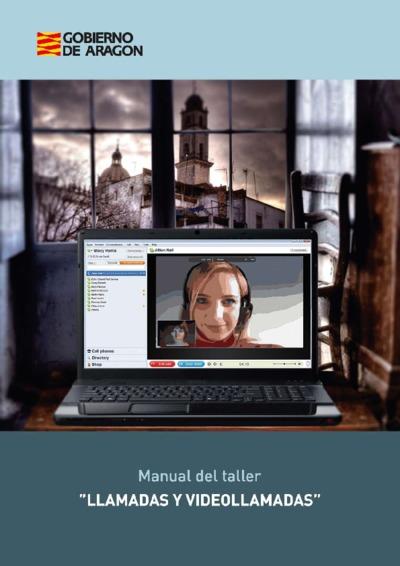 Manual del taller Llamadas y vídeo llamadas.