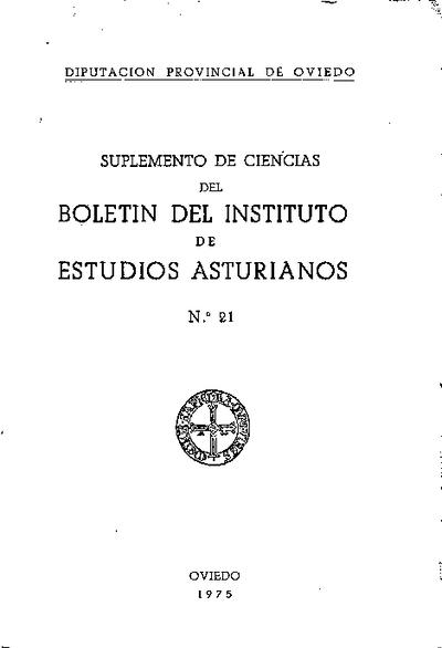 Boletín del Instituto de Estudios Asturianos (Suplemento de Ciencias): Año XIII Número 21 - 1975