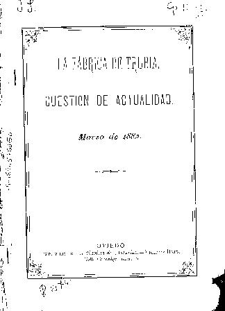La fábrica de Trubia : cuestión de actualidad, marzo 1882