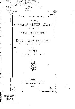 Lápidas conmemorativas de las glorias asturianas, colocadas en el salón de sesiones del Excmo. Ayuntamiento de la ciudad de Oviedo el día 4 de junio de 1885
