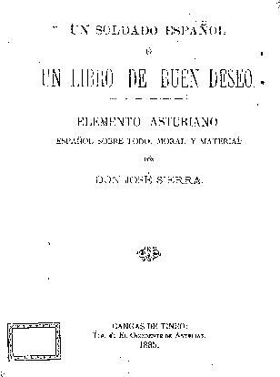 Un soldado español o Un libro de buen deseo : elemento asturiano, español sobre todo, moral y material