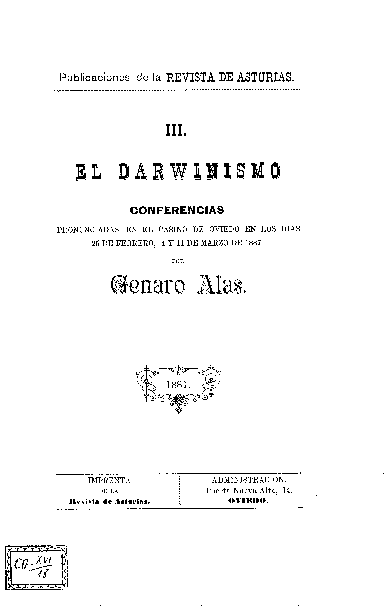 El darwinismo : conferencias pronunciadas en el Casino de Oviedo en los días 25 de febrero, 4 y 11 de marzo de 1887