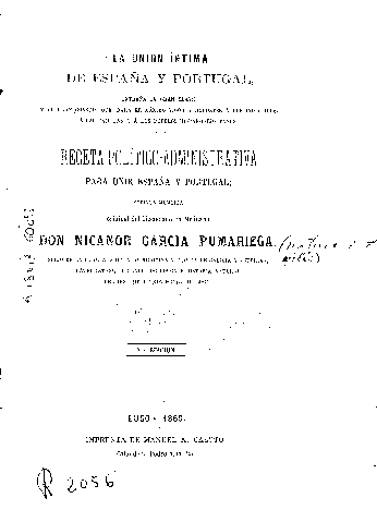 La unión íntima de España y Portugal... : receta político-administrativa para unir España y Portugal : sucinta memoria