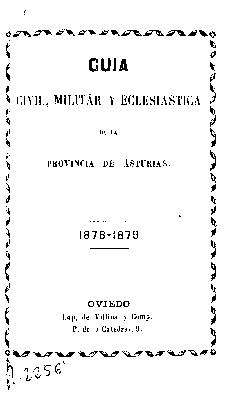 Guía civil, eclesiástica y militar de la provincia de Asturias, 1878-1879