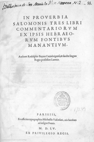 In Proverbia Salomonis tres libri commentariorum ex ipsis hebraeorum fontibus manantium