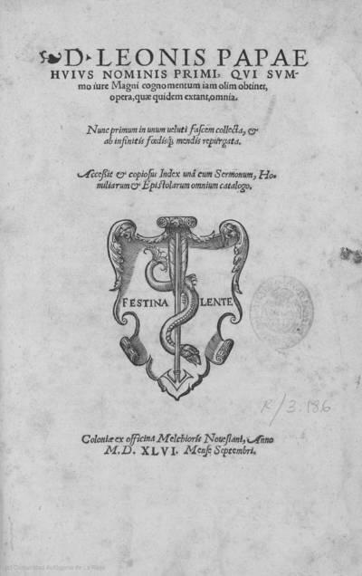 D. Leonis Papae huius nominis primi ... opera, quae quidem extant, omnia ... : accessit & copiosus index ...