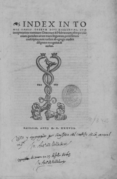 Index in tomos omnes operum divi Hieronymi : cum interpretatione nominum graecorum & hebraeorum, olim per eximium quendam uirum trium linguarum peritissimum conscriptus, nunc rursum ... recognitus & auctus