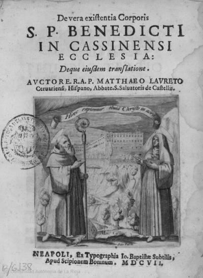 De vera existentia corporis S.P. Benedicti in cassinensi ecclesia : deque eiusdem translatione