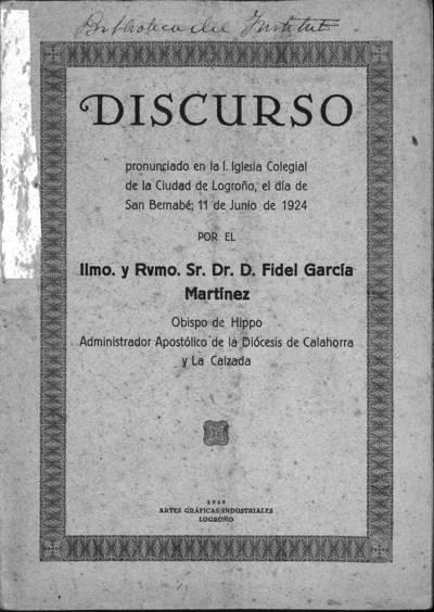 Discurso pronunciado en la I. Iglesia Colegial de la ciudad de Logroño, el día de San Bernabé, 11 de Junio de 1924