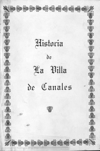 Historia de la villa de Canales : escrita en el año 1657