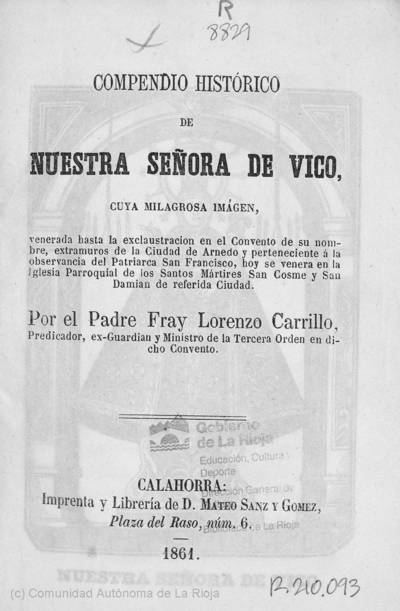 Compendio histórico de Nuestra Señora de Vico : cuya milagrosa imagen venerada...