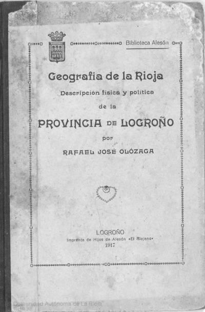 Geografía de La Rioja : descripción física y política de la provincia de Logroño